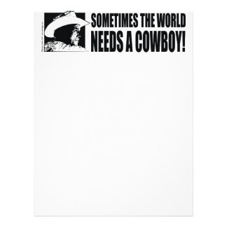 George W Bush - Sometimes the World Needs a Cowboy Letterhead