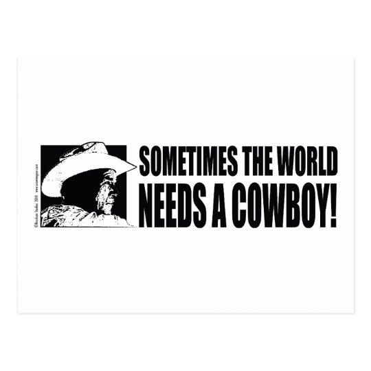 George W Bush - Sometimes the World Needs a Cowboy Postcard