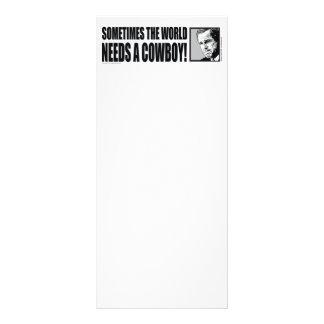 George W Bush - Sometimes the World Needs a Cowboy Rack Card