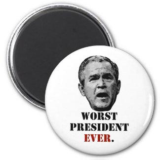 George W. Bush: Worst President EVER. Magnets