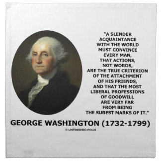 George Washington Actions Not Words True Criterion Cloth Napkin