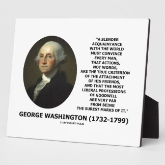 George Washington Actions Not Words True Criterion Plaque