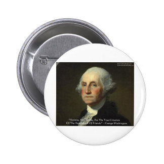 George Washington Actions Not Words Wisdom Gifts Button