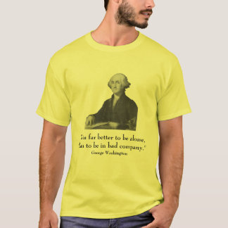 George Washington and quote T-Shirt