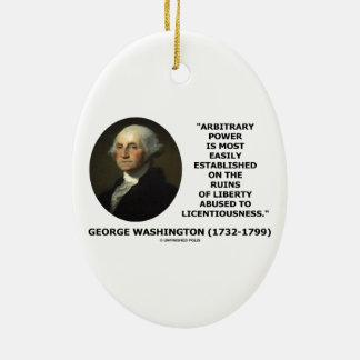 George Washington Arbitrary Power Liberty Abused Christmas Ornament
