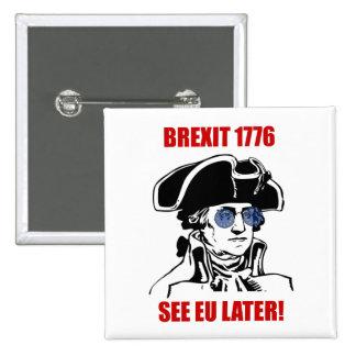 George Washington Brexit 1776 EU Flag Sunglasses Button