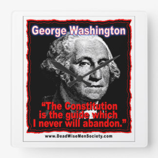 George Washington Constitution Quote Square Wallclock