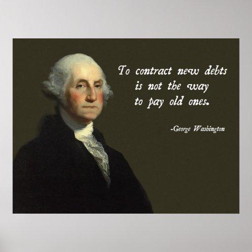 George Washington Debt Quote Poster