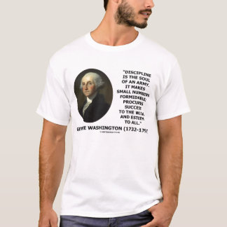George Washington Discipline Soul Army Quote T-Shirt