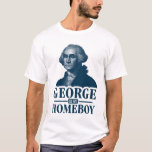 George Washington es mi Homeboy Playera