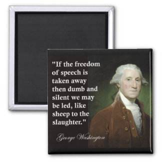 George Washington Freedom of Speech Quote 2 Inch Square Magnet