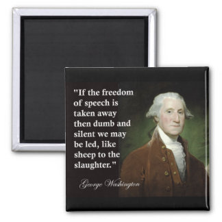 George Washington Freedom of Speech Quote Magnet