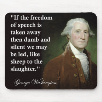 George Washington Freedom of Speech Quote Mousepad
