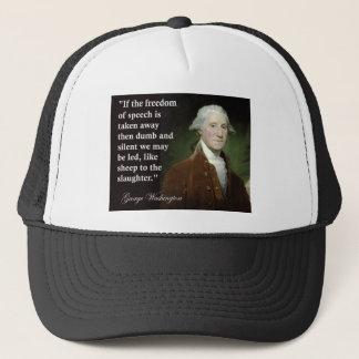 George Washington Freedom of Speech Quote Trucker Hat
