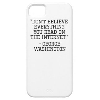 George Washington Internet Quote iPhone 5 Cover