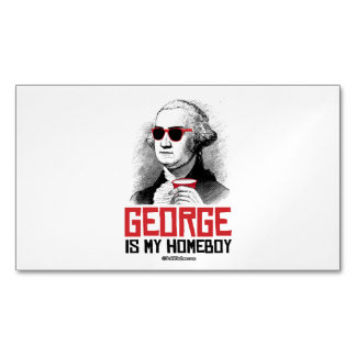 George Washington is my Homeboy Magnetic Business Cards (Pack Of 25)