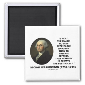 George Washington Maxim Honesty Best Policy Quote 2 Inch Square Magnet