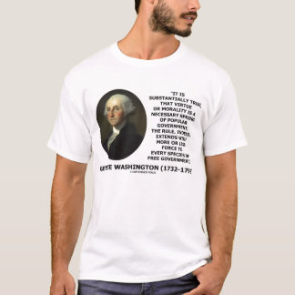 George Washington Morality Popular Government T-Shirt