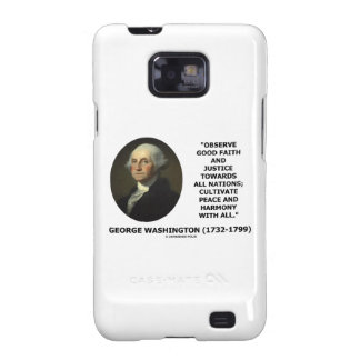 George Washington Observe Good Faith Justice Quote Galaxy SII Covers