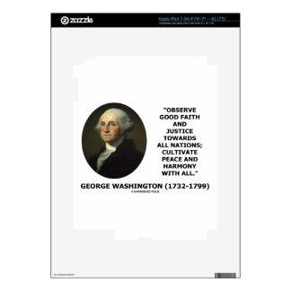 George Washington Observe Good Faith Justice Quote iPad 3 Decals