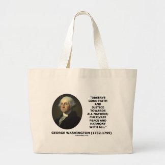 George Washington Observe Good Faith Justice Quote Large Tote Bag