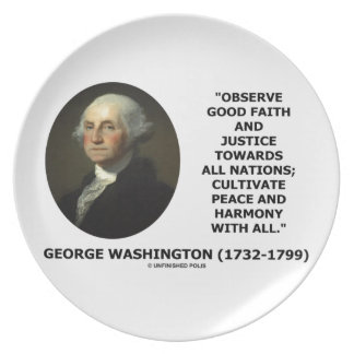 George Washington Observe Good Faith Justice Quote Melamine Plate