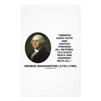 George Washington Observe Good Faith Justice Quote Stationery