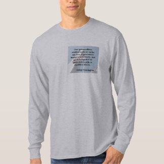 George Washington on Military Excess Quote Patch S T Shirt