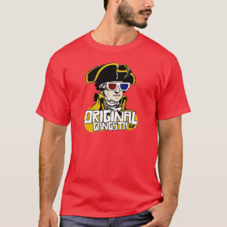 "George Washington ""Original Gangsta"" T-Shirt"