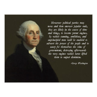 George Washington Political Parties Quote Poster