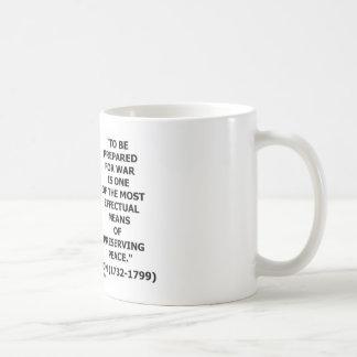 George Washington Preparing For War Peace Quote Coffee Mug