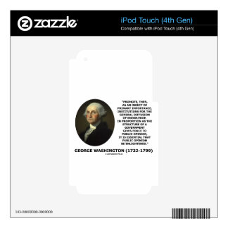 George Washington Promote Diffusion Of Knowledge iPod Touch 4G Skin