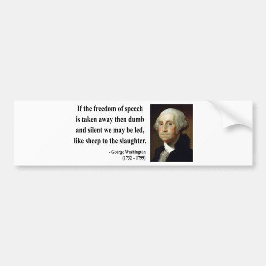 George Washington Quote 3b Bumper Sticker