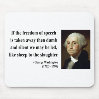 George Washington Quote 3b Mouse Mat