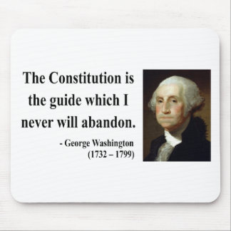 George Washington Quote 4b Mouse Pad