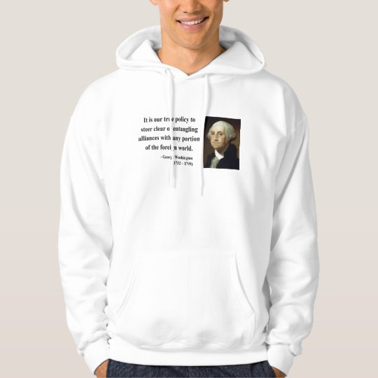 George Washington Quote 5b Hoodie