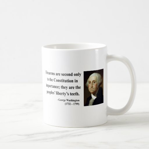 George Washington Quote 6b Classic White Coffee Mug
