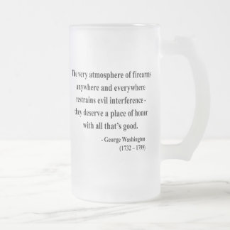 George Washington Quote 7a Frosted Glass Beer Mug