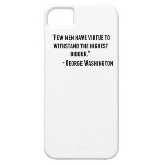 George Washington Quote iPhone 5 Cover