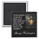 """George Washington Quote """"""""If the freedom of..."""" 2 Inch Square Magnet"""