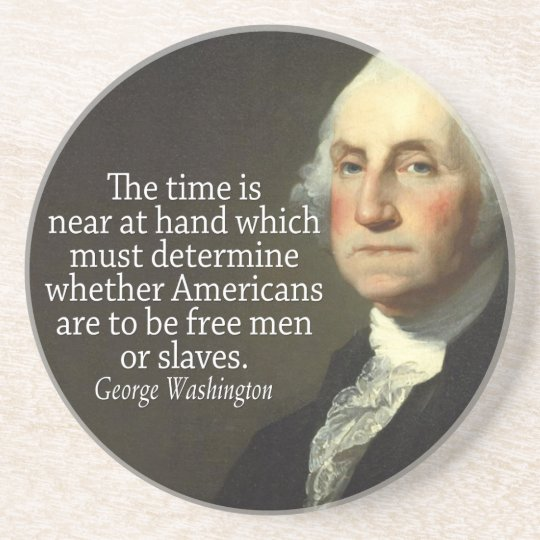 George Washington Quote on Slavery and Freedom Sandstone Coaster