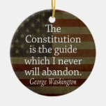 George Washington Quote on The Constitution Christmas Ornaments