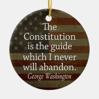 George Washington Quote on The Constitution Double-Sided Ceramic Round Christmas Ornament