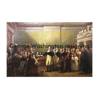 George Washington resigning. High Quality Canvas Print