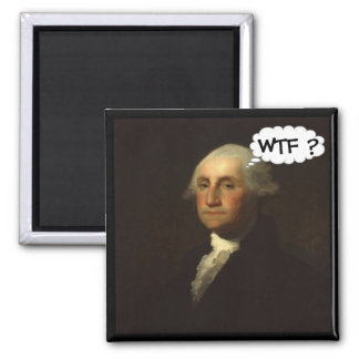George Washington Spinning in His Grave 2 Inch Square Magnet