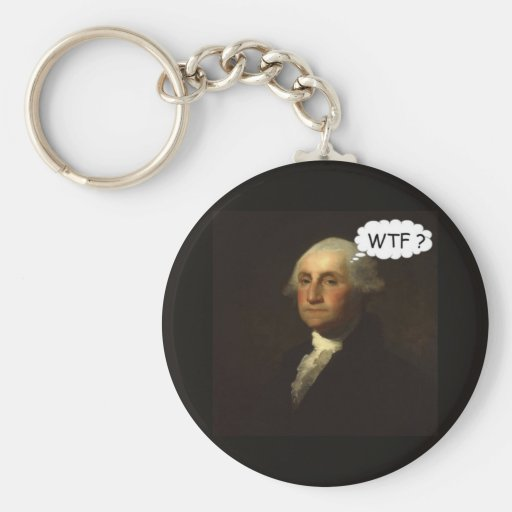 George Washington Spinning in His Grave Key Chains