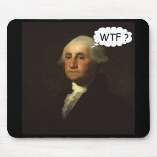 George Washington Spinning in His Grave Mousepads