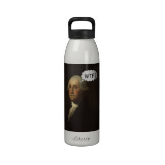 George Washington Spinning In His Grave Water Bottles