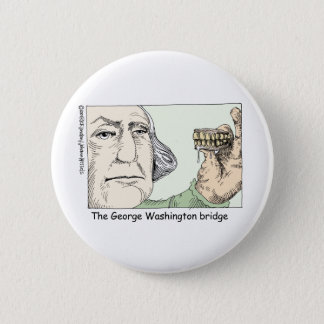 George Washington Teeth Funny Gifts & Collectibles Button