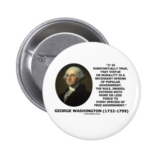 George Washington Virtue Morality Popular Gov't Button